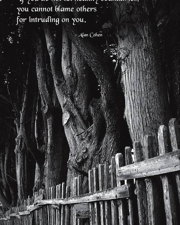 Quotation Poster featuring the photograph Setting Boundaries by Mike Flynn