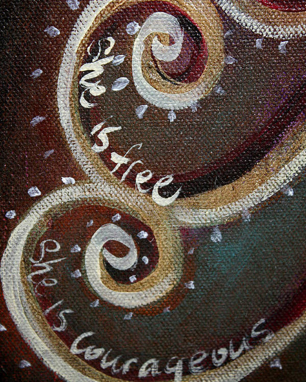 Spirals Poster featuring the painting She Is Free She Is Courageous by Jassy Watson