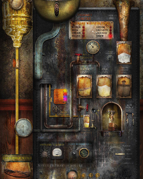 Steampunk Poster featuring the digital art Steampunk - All That For A Cup Of Coffee by Mike Savad