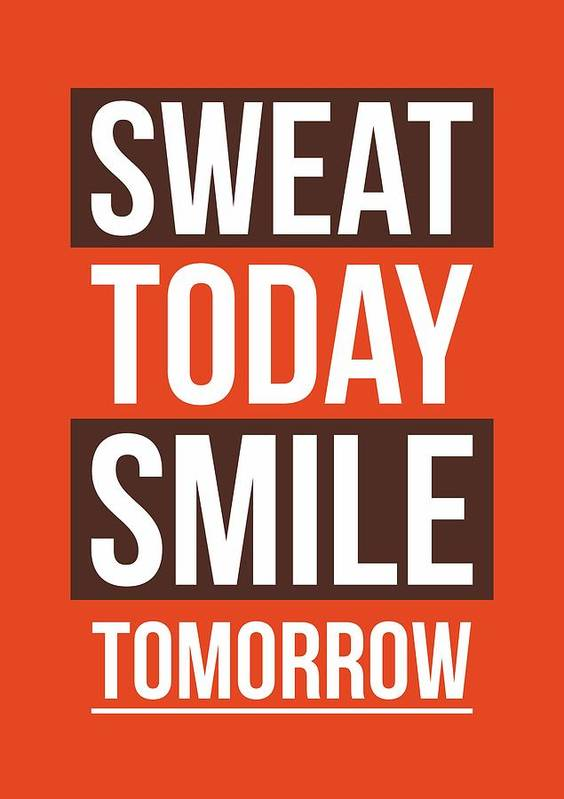 Sweat Today Smile Tomorrow Gym Motivational Quotes Poster Poster