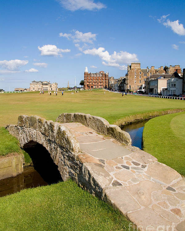 Golf Poster featuring the photograph Swilcan Bridge On The 18th Hole At St Andrews Old Golf Course Scotland by Unknown