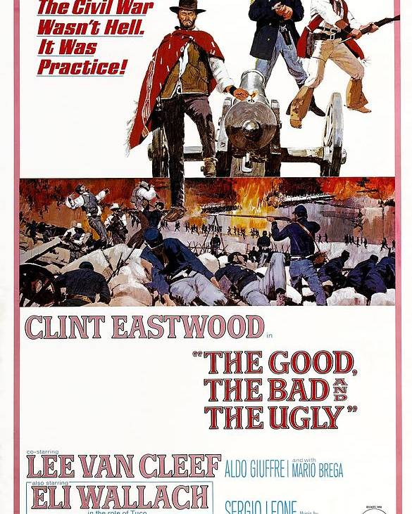 Movie Poster Poster featuring the photograph The Good The Bad and the Ugly by Georgia Fowler