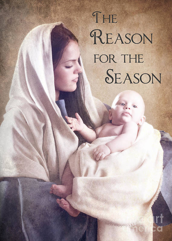 Mary Poster featuring the photograph The Reason For The Season by Cindy Singleton