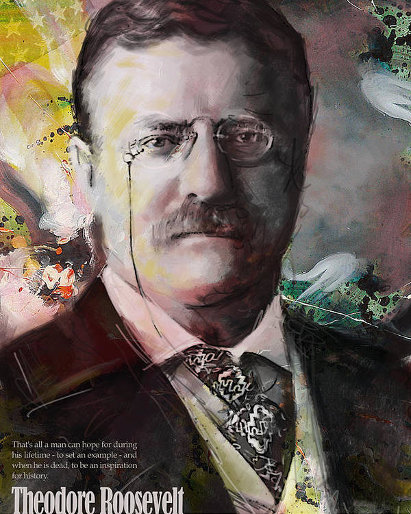 Theodore Roosevelt Poster featuring the painting Theodore Roosevelt by Corporate Art Task Force