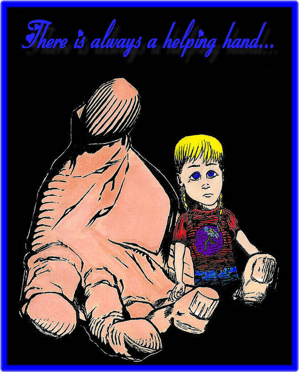 There Is Always A Helping Hand Poster featuring the drawing There Is Always A Helping Hand by Zech Browning