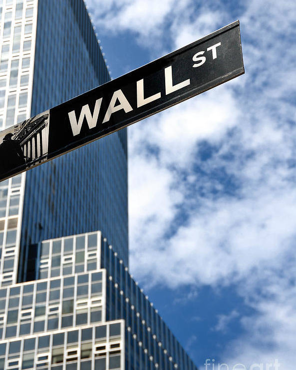 Financial District Poster featuring the photograph Wall Street Street Sign New York City by Amy Cicconi