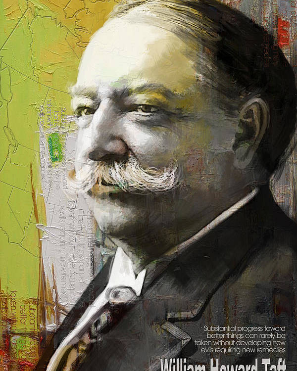 William Howard Toft Poster featuring the painting William Howard Taft by Corporate Art Task Force