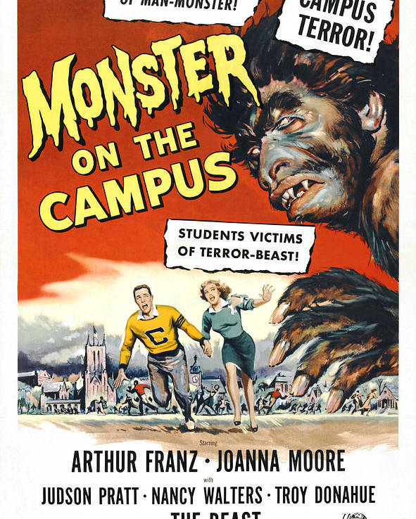 1950s Poster Art Poster featuring the photograph Monster On The Campus, Arthur Franz by Everett