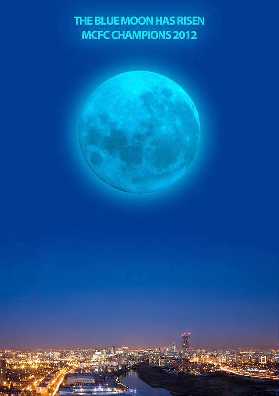 Man City Poster featuring the digital art Blue Moon by Dandy Peacewell