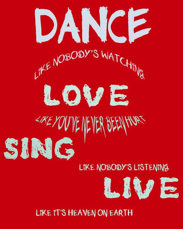 Dance Like Nobodys Watching Poster featuring the digital art Dance Like Nobody's Watching - Red by Georgia Fowler