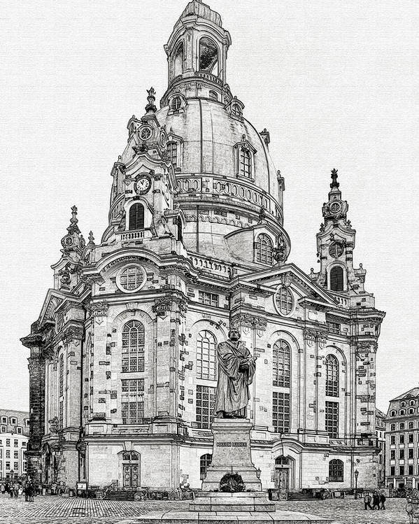 Lutheran Poster featuring the photograph Dresden's Church Of Our Lady - Reminder Of Peace by Christine Till