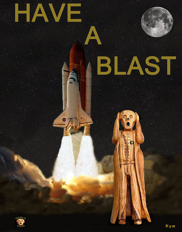 Have A Blast Poster featuring the mixed media Have A Blast by Eric Kempson