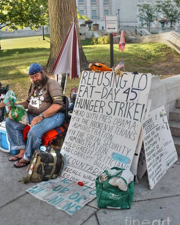 Madison Wisconsin Poster featuring the photograph Hunger Strike by David Bearden