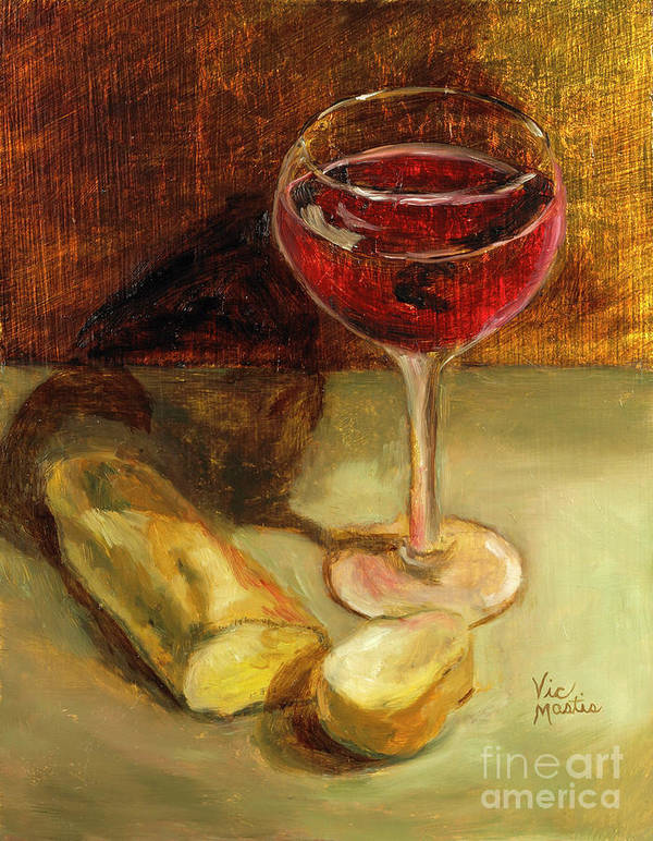 Wine Poster featuring the painting Man Cannot Live On Bread Alone by Vic Mastis
