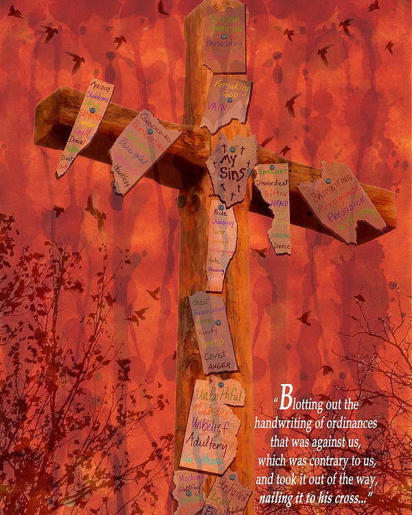 Cindy Poster featuring the photograph Nailing My Sins To The Cross by Cindy Wright