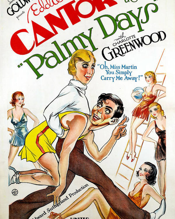 1930s Movies Poster featuring the photograph Palmy Days, Charlotte Greenwood, Eddie by Everett