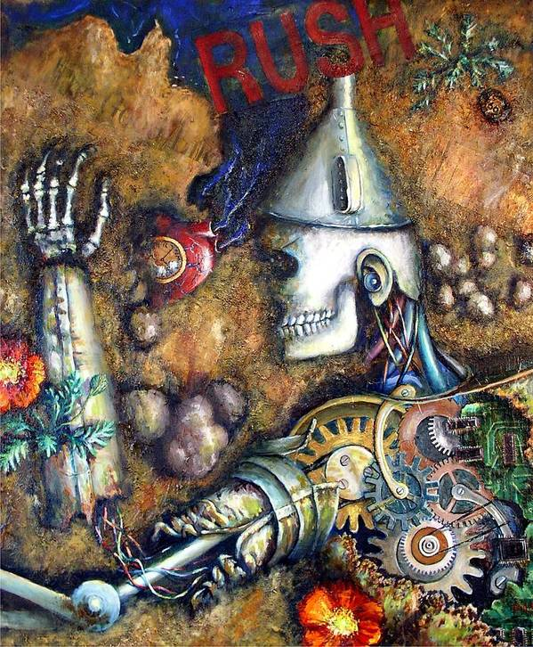 Tin Man Rush Heart Poppy Gears Metal Skull Dead Death Rust Rusting Rusty Machine Robot Oil Can Wizard Oz Poster featuring the painting Rush by Rust Dill
