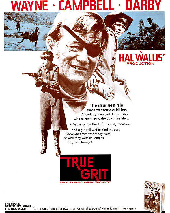 1960s Movies Poster featuring the photograph True Grit, Kim Darby, John Wayne, Glen by Everett