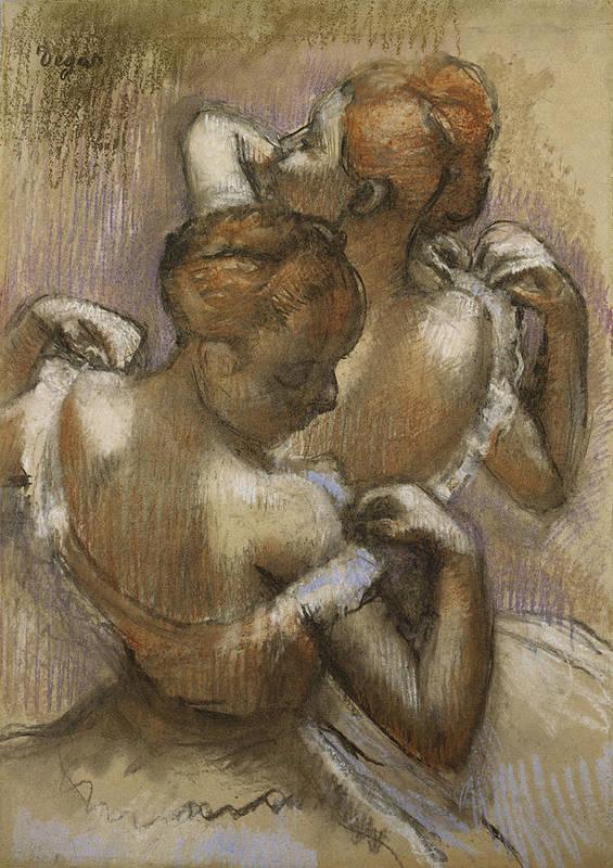 Two Dancers Adjusting Their Shoulder Straps Poster featuring the pastel Two Dancers Adjusting Their Shoulder Straps by Edgar Degas