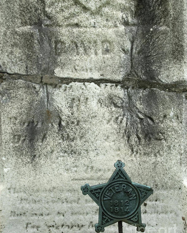 Cemetery Poster featuring the photograph War Of 1812 Veteran by Paul W Faust - Impressions of Light