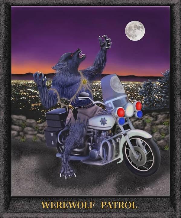 Halloween Poster featuring the digital art Werewolf Patrol by Glenn Holbrook