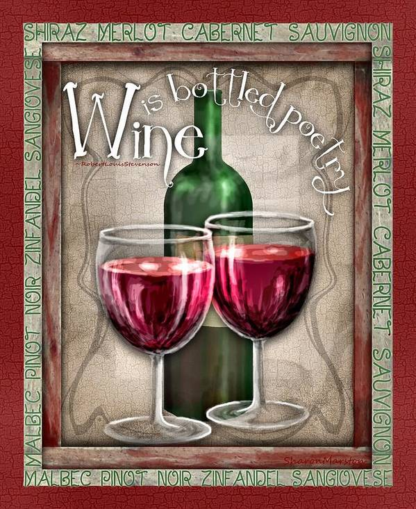 Wine Poster featuring the digital art Wine Poetry by Sharon Marcella Marston