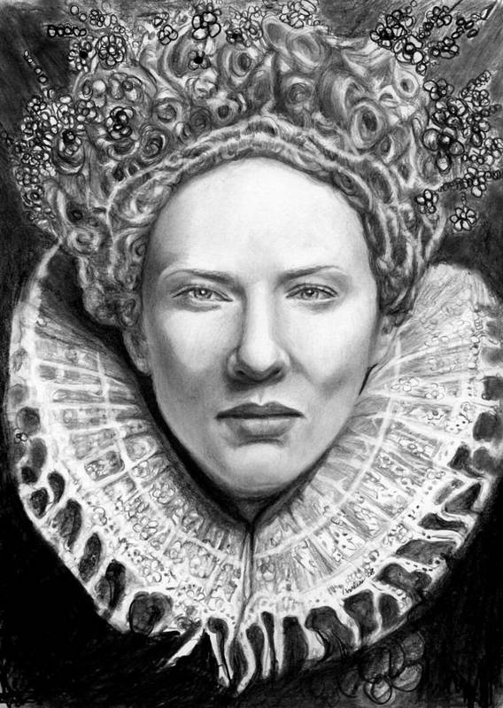 Queen Poster featuring the drawing Cate Blanchett As Queen Eliz. I by Carliss Mora