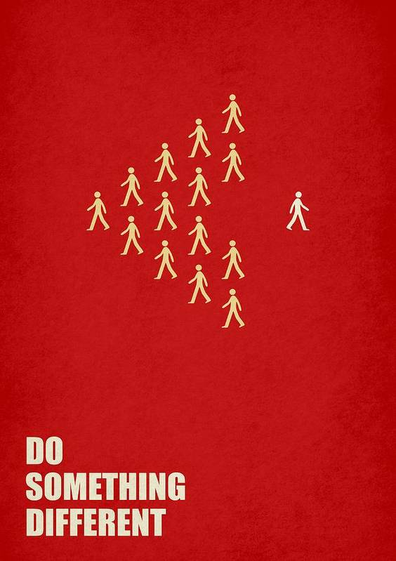 Do Something Different Corporate Start-up Quotes Poster Poster
