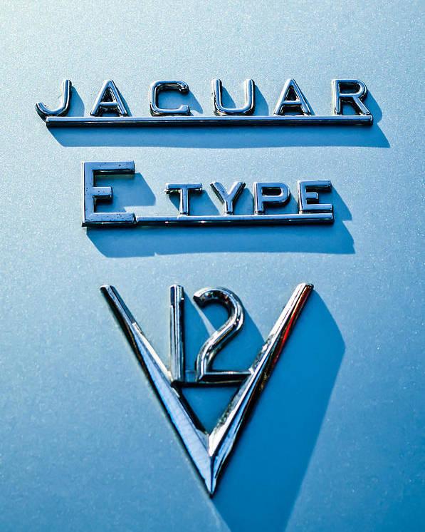 1972 Jaguar E-type V12 Roadster Emblem Poster featuring the photograph 1972 Jaguar E-type V12 Roadster Emblem by Jill Reger