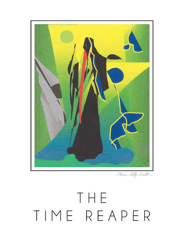 Poster featuring the digital art The Time Reaper by Steven Kelly Smith