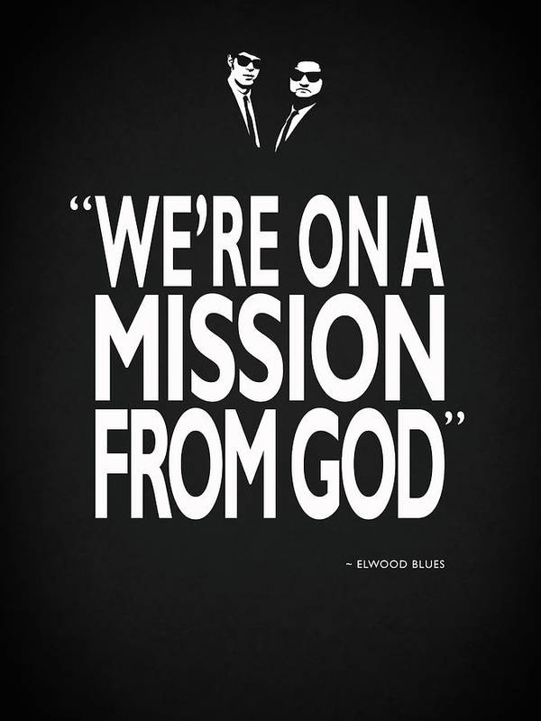 The Blues Brothers Poster featuring the photograph A Mission From God by Mark Rogan