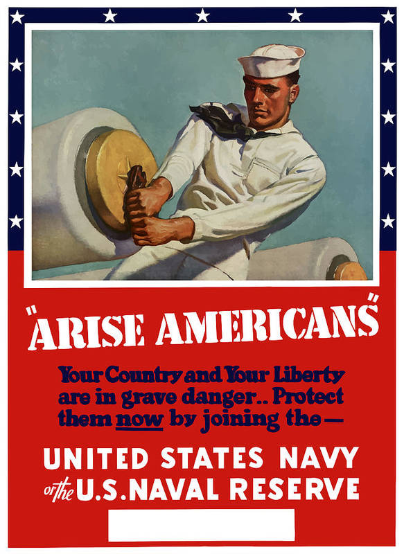 Navy Poster featuring the painting Arise Americans Join The Navy by War Is Hell Store