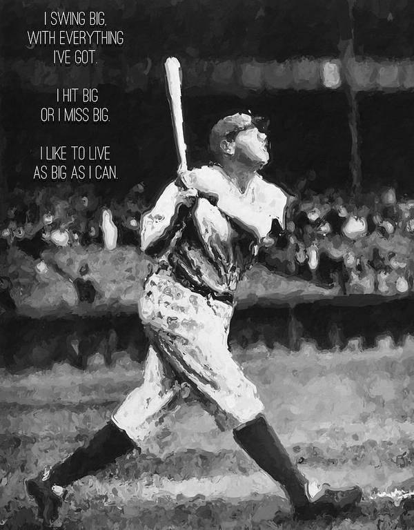 Babe Ruth Quotes Unique Babe Ruth Swing Big Quote Poster By Queso Espinosa