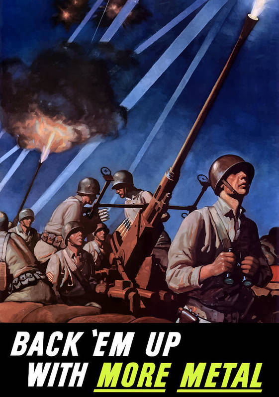 Conservation Poster featuring the painting Back 'em Up With More Metal by War Is Hell Store