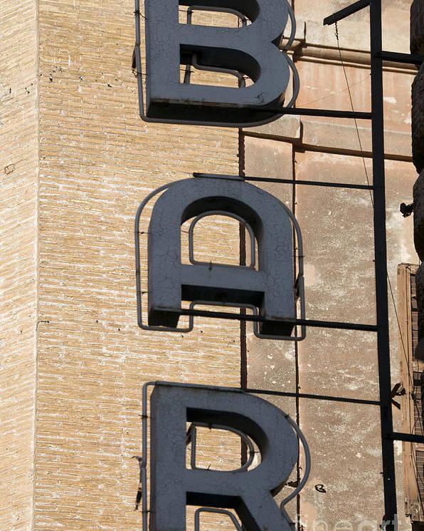 Writings Poster featuring the photograph Bar. Neon Writing by Bernard Jaubert