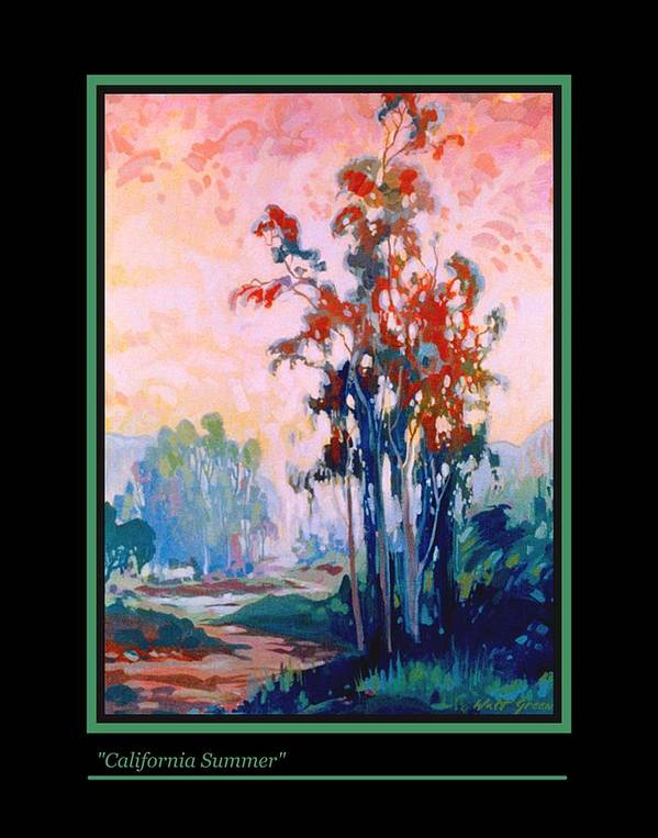 Summer Landscape California Summer Trees And Sky Poster featuring the painting California Summer by Walt Green
