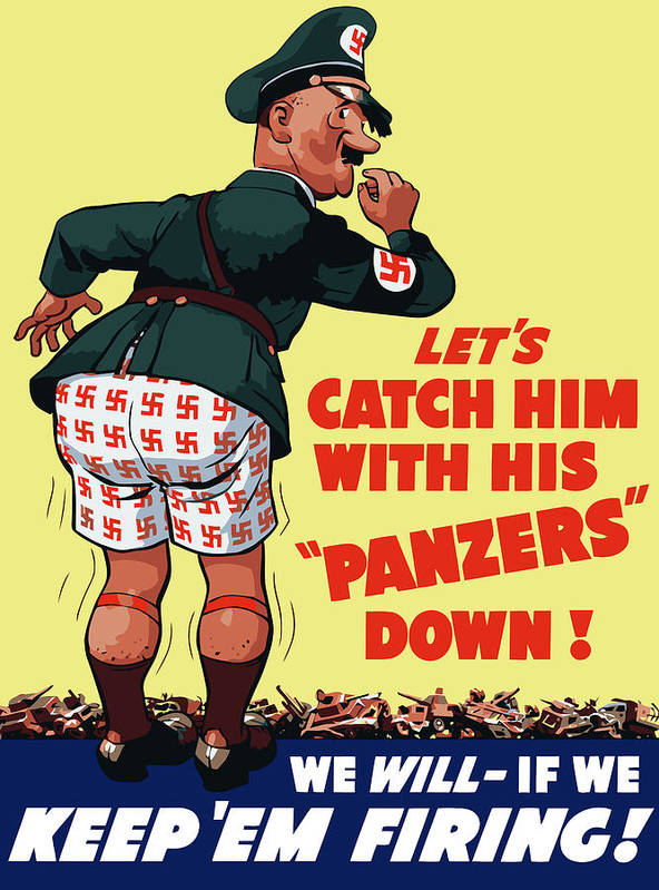 Ww2 Poster featuring the painting Catch Him With His Panzers Down by War Is Hell Store