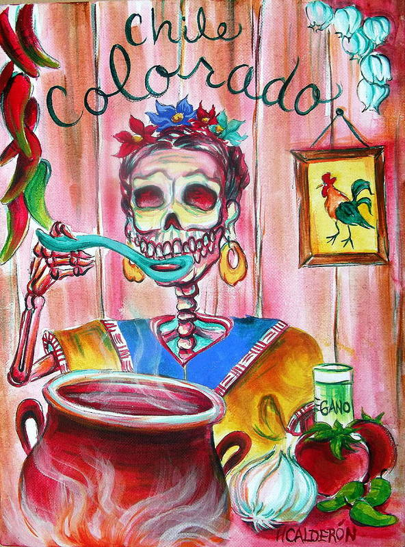 Day Of The Dead Poster featuring the painting Chile Colorado by Heather Calderon