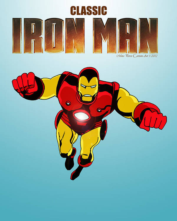 Classic Iron Man Poster featuring the drawing Classic Iron Man by Mista Perez Cartoon Art