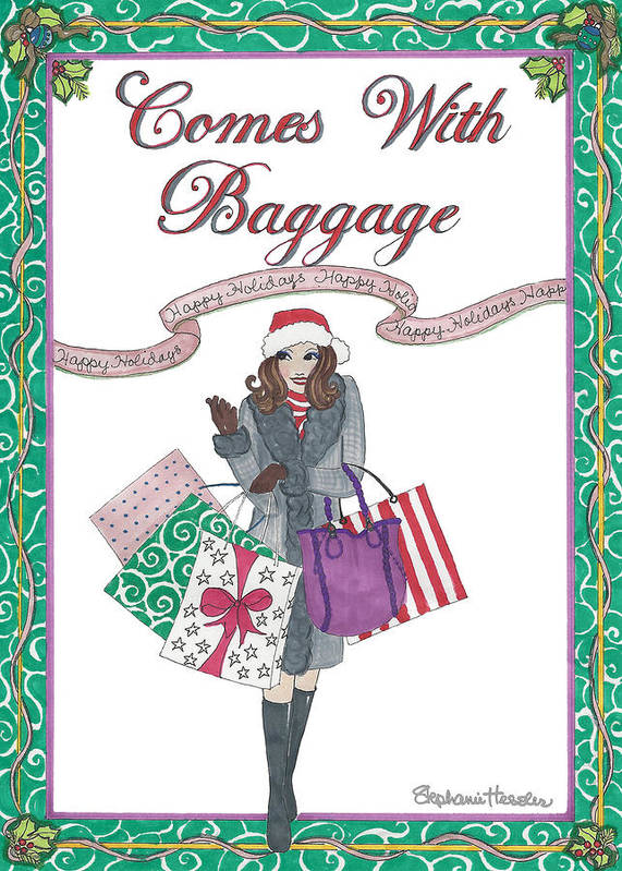 Holiday Poster featuring the mixed media Comes with Baggage - Holiday by Stephanie Hessler
