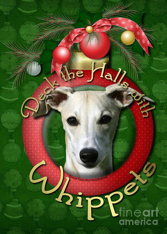 Whippets Poster featuring the digital art Deck The Halls With Whippets by Renae Laughner