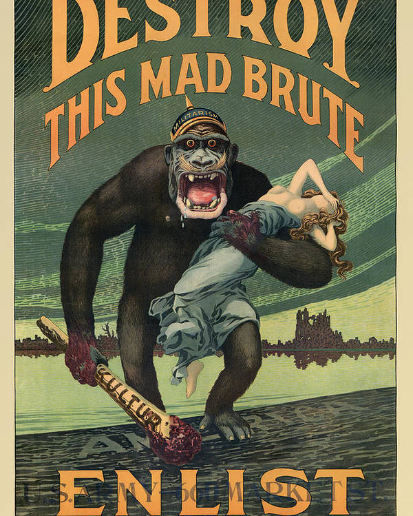 Propaganda Poster featuring the painting Destroy This Mad Brute - WWI Army Recruiting by War Is Hell Store