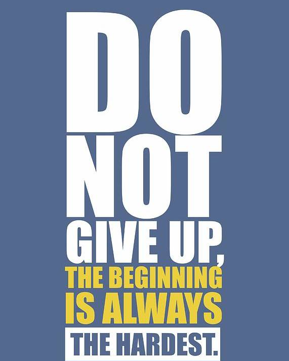 Gym Quotes Do Not Give Up Gym Quotes Poster Poster by Lab No 4 Gym Quotes