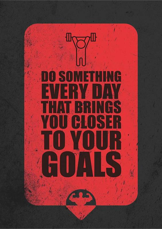 Do Something Every Day Gym Motivational Quotes Poster Poster