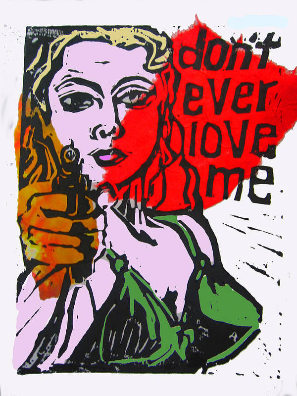 Lino Poster featuring the digital art Dont Ever Love Me by Adam Kissel