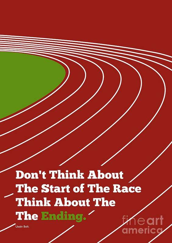 3241ef3cb1f3 Jamaican Poster featuring the digital art Don t Think About The Start Usain  Bolt Sport