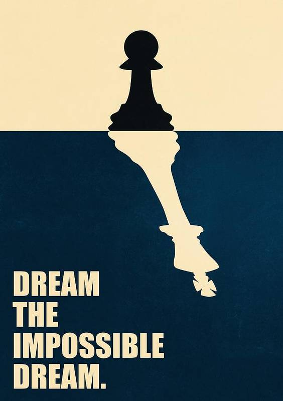 Dream The Impossible Dream Life Motivational Quotes Poster Poster By Lab No 4