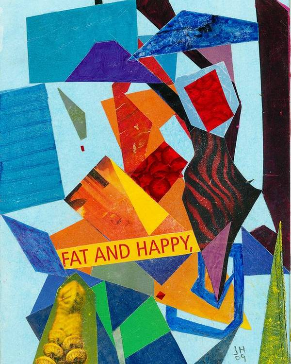 Abstract Art For Sale Poster featuring the painting Fat And Happy by Jerry Hanks