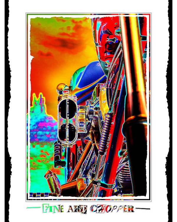 Pop Art Poster featuring the photograph Fine Art Chopper I by Mike McGlothlen