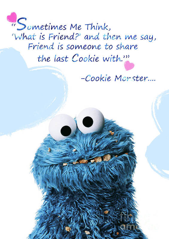 Cute Friendship Quotes Friendship Is..   Cookie Monster Cute Friendship Quotes.. 7 Poster  Cute Friendship Quotes